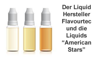 Flavourtec und die Liquids American Stars