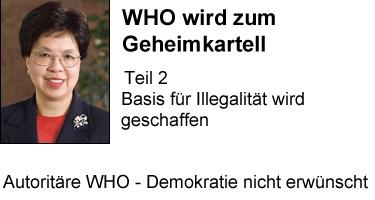 Autoritäre WHO - Demokratie unerwünscht