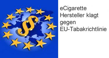 eCigarette Hersteller klagt gegen EU-Tabakrichtlinie