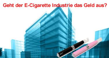 Geht der E-Cigarette Industrie das Geld aus?