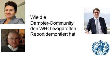 Wie die Dampfer-Community den WHO-eZigaretten Report demontiert hat