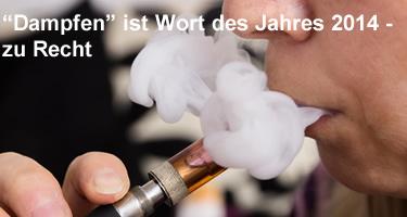 """""""Dampfen"""" ist Wort des Jahres 2014 - zu Recht"""