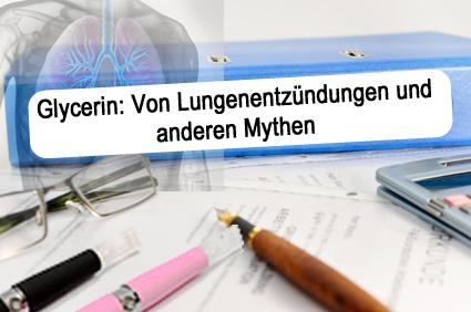 Glycerin: Von Lungenentzündungen und anderen Mythen