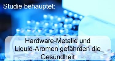 Neue Studien behaupten: Hardware-Metalle und Liquid-Aromen gefährden die Gesundheit