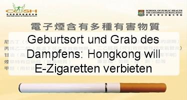 Geburtsort und Grab des Dampfens: Hongkong will E-Zigaretten verbieten
