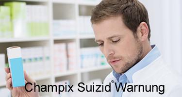 Champix Suizid Warnung