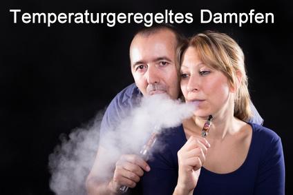Temperaturgeregeltes Dampfen