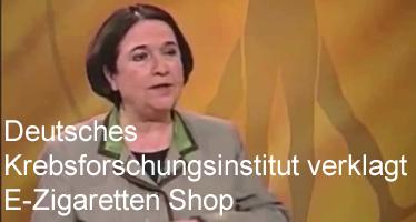 Deutsches Krebsforschungsinstitut verklagt e-zigaretten Shop