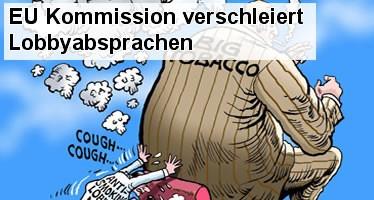 EU Kommission verschleiert Lobbyabsprachen mit Tabakindustrie