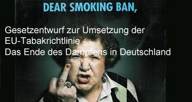 Gesetzentwurf zur Umsetzung der EU-Tabakrichtlinie - Das Ende des Dampfens in Deutschland