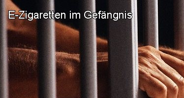 e-Zigaretten im Gefängnis